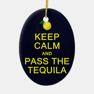 Keep Calm & Pass The Tequila ornament, customize Ceramic Oval Decoration