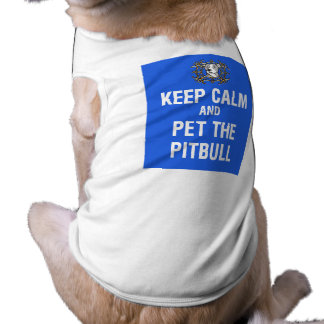 Keep Calm & Pet the Pitbull Sleeveless Dog Shirt