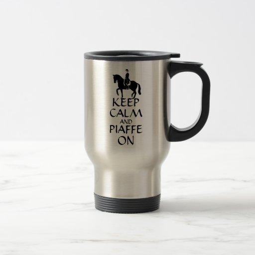 Keep Calm & Piaffe On Dressage Coffee Mug