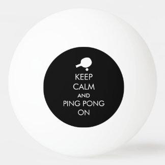 Keep Calm Ping Pong On Ping Pong Ball