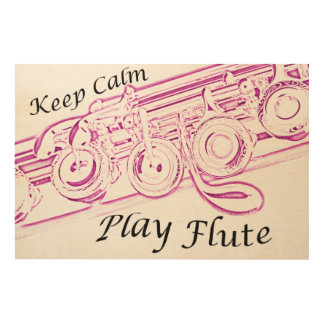 Keep Calm Play Flute Poster or Photograph