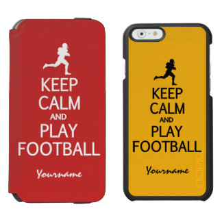 Keep Calm & Play Football custom color wallet case Incipio Watson™ iPhone 6 Wallet Case
