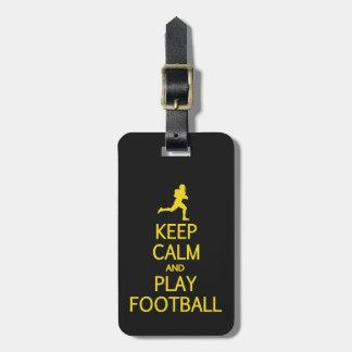 Keep Calm & Play Football custom luggage tag