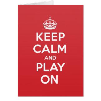 Keep Calm Play Greeting Note Card