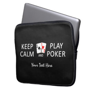 KEEP CALM & PLAY POKER custom laptop sleeves