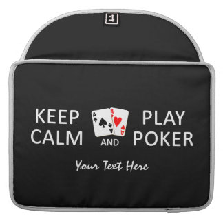 KEEP CALM & PLAY POKER custom MacBook sleeves