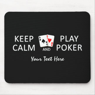 KEEP CALM & PLAY POKER custom mousepad