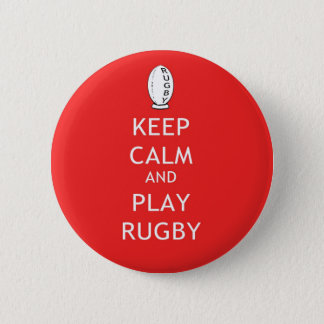 Keep Calm & Play Rugby 6 Cm Round Badge