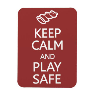 Keep Calm & Play Safe custom color magnet