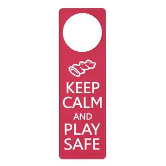 Keep Calm & Play Safe custom door hanger