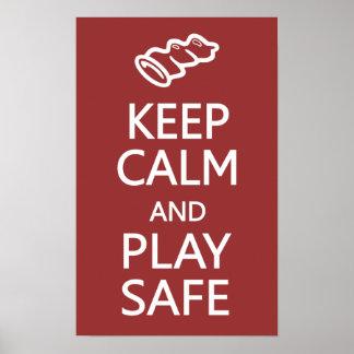 Keep Calm & Play Safe custom poster