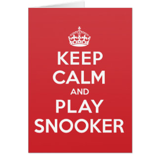 Keep Calm Play Snooker Greeting Note Card