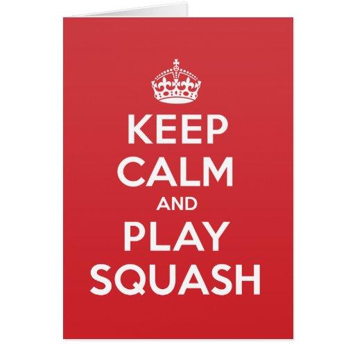 Keep Calm Play Squash Greeting Note Card