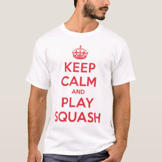 Keep Calm Play Squash Shirt