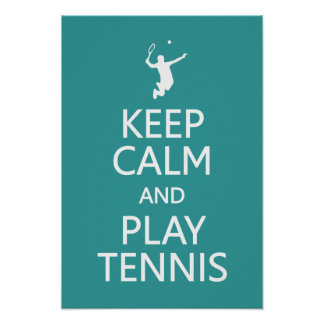 Keep Calm Play Tennis custom color poster