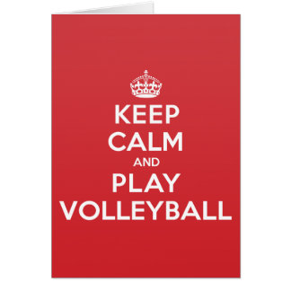 Keep Calm Play Volleyball Greeting Note Card