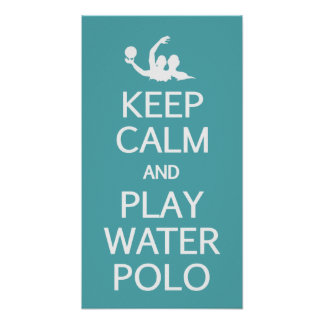 Keep Calm & Play Water Polo custom poster