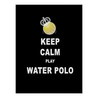Keep Calm Play Water Polo Poster - Black