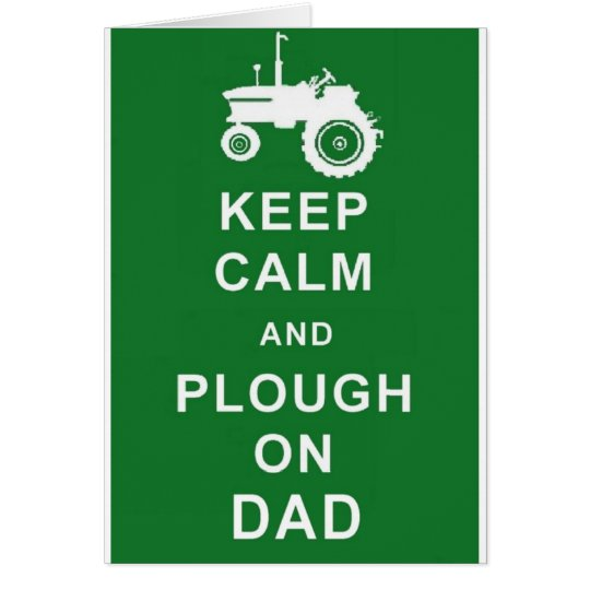 Keep Calm Plough on Dad Fathers Day Birthday