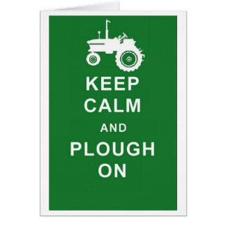 KEEP CALM PLOUGH ON TRACTOR BIRTHDAY GREETINGS CAR CARD