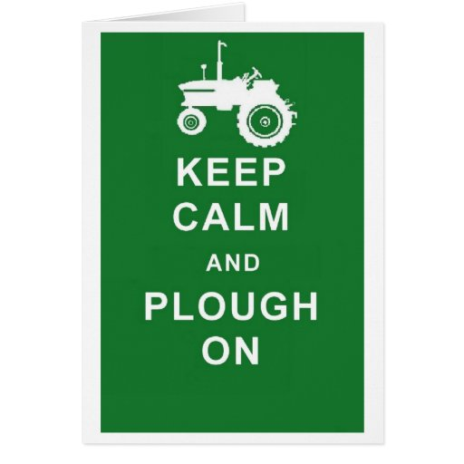 KEEP CALM PLOUGH ON TRACTOR BIRTHDAY GREETINGS CAR GREETING CARDS