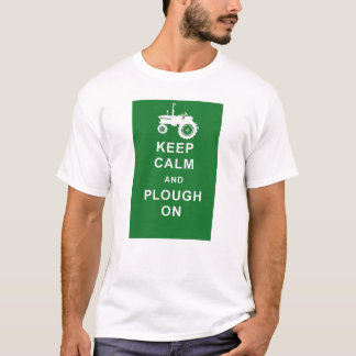KEEP CALM PLOUGH ON TRACTOR T SHIRT