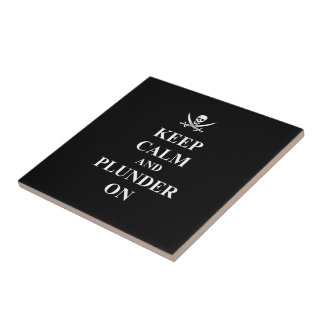 Keep calm & plunder on tile