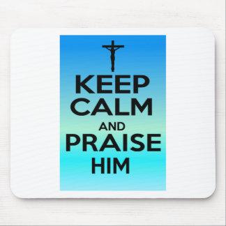 KEEP CALM PRAISE HIM MOUSEPADS