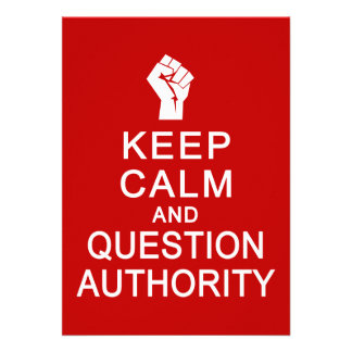Keep Calm & Question Authority, customize Custom Announcements