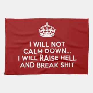 Keep Calm Raise Hell and Break Stuff Tea Towel
