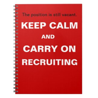 Keep Calm Recruiting Funny Recruitment Slogan