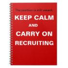 Keep Calm Recruiting Funny Recruitment Slogan Notebook