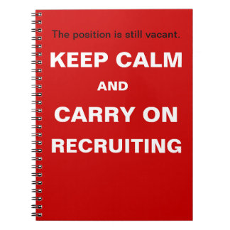 Keep Calm Recruiting Funny Recruitment Slogan Spiral Note Book