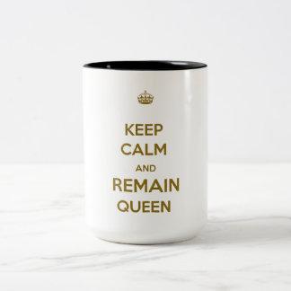 Keep Calm Remain Queen Style 1 Mugs