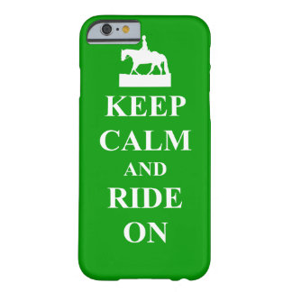 Keep calm & ride on barely there iPhone 6 case