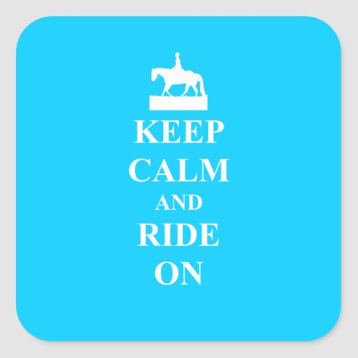 Keep calm & ride on (light blue) square stickers