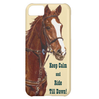 Keep Calm & Ride Till Dawn Horse iPhone 5 Case