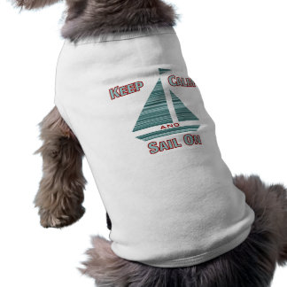 Keep Calm & Sail On Dog Tee