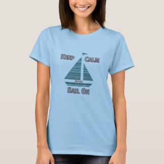 Keep Calm & Sail On Tee For Women