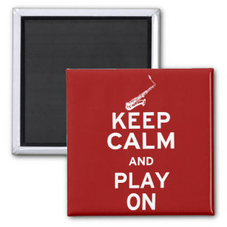 Keep Calm Saxophone Square Magnet