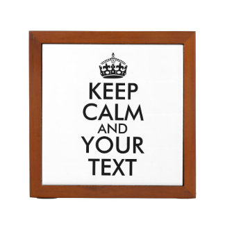 Keep Calm Saying Desk Organizer Add Your Own Text