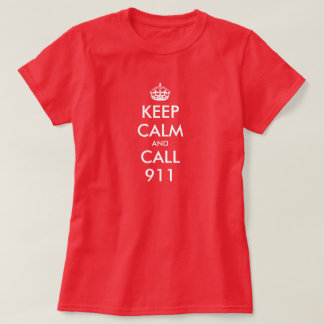 Keep Calm shirt for women | Keep calm and call 911