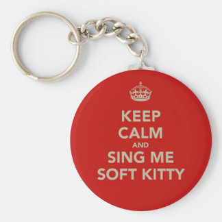 Keep Calm & Sing me Soft Kitty Basic Round Button Key Ring