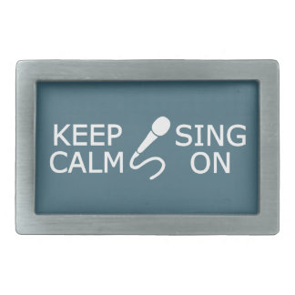 Keep Calm & Sing On custom color belt buckle