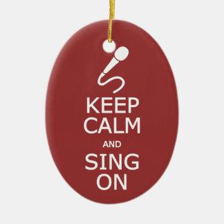 Keep Calm & Sing On custom color ornament
