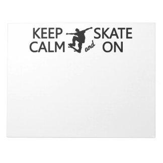 Keep Calm & Skate On custom color notepad