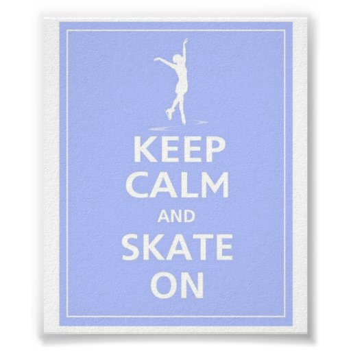 Keep Calm Skates on Poster