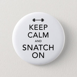 Keep Calm Snatch On Black 6 Cm Round Badge