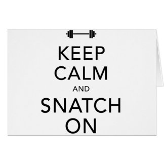 Keep Calm Snatch On Black Card