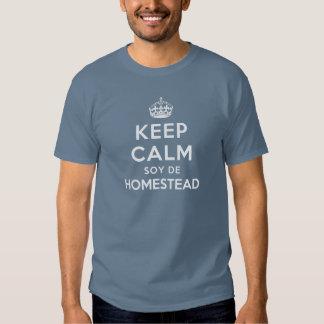 Keep Calm Soy De Homestead Shirts